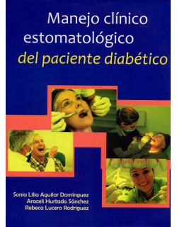 Manejo clínico estomatológico del paciente diabético