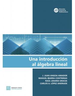 Una introducción al álgebra lineal
