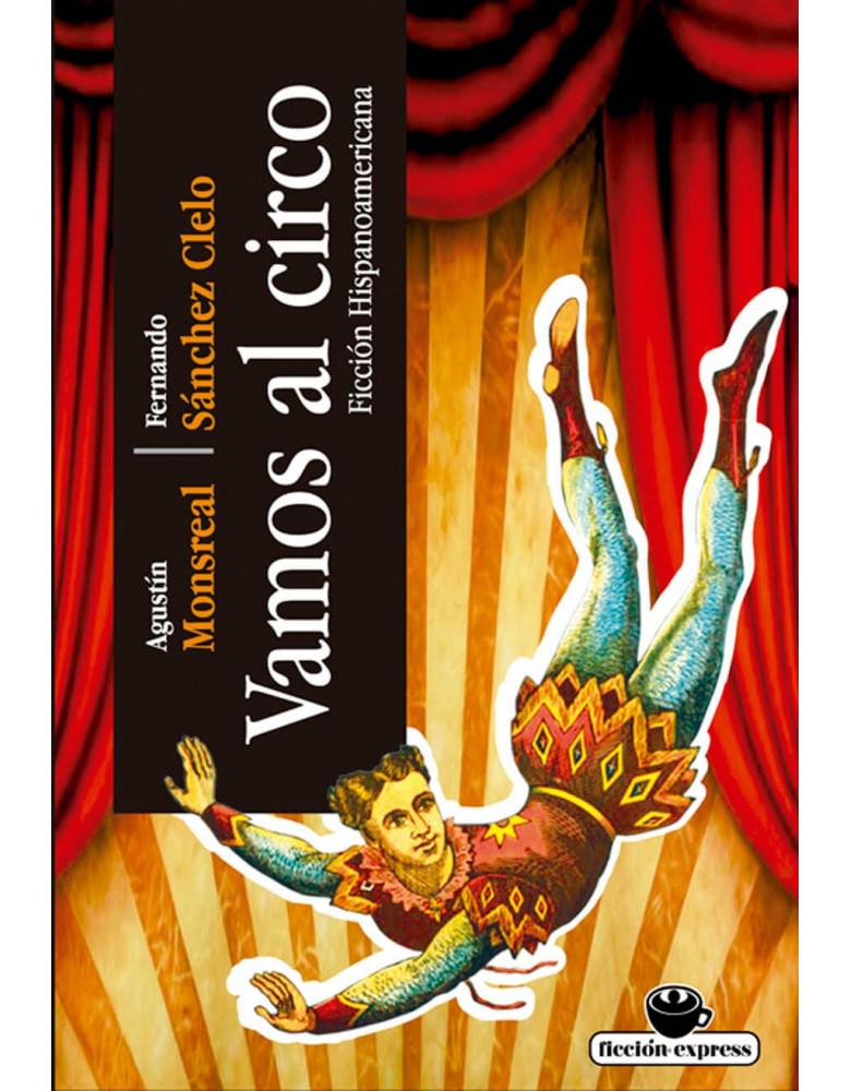 Vamos al circo ficción hispanoamericana