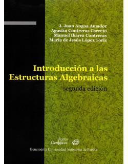 Introducción a las estructuras algebraicas 2da. ed.