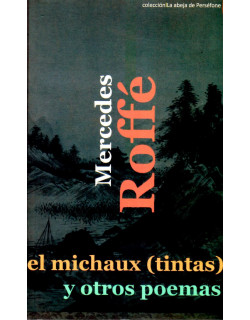 El michaux (tintas) y otros poemas