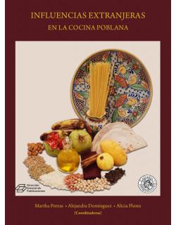Influencias extranjeras en la cocina poblana