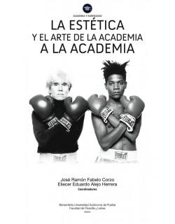 La estética y el arte de la academia a la academia
