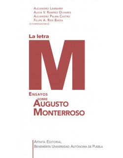 La letra M. Ensayos sobre Augusto Monterroso