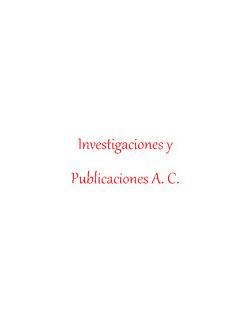Investigaciones y Publicaciones A. C.